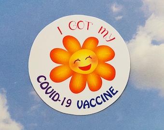 I GOT MY COVID-19 Vaccine Round Stickers | Die Cuts | Vinyl | Matte Stickers
