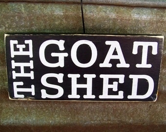 Goats, Signs, The Goat Shed, Handpainted, Goat Signs, Rustic, Farm, Country Decor, Farmhouse
