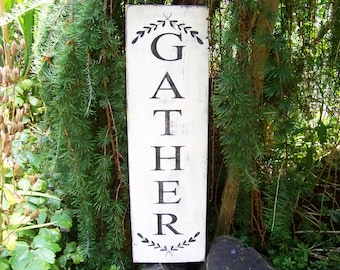 Porch Decor, Gather Signs, Family Signs, Home and Living, Gather, Handpainted, Wood Signs, Rustic Signs, Farmhouse Decor, Cottage Decor