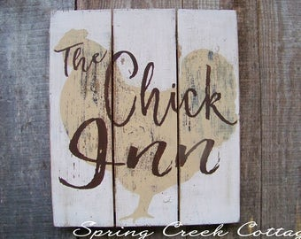 The Chick Inn, Plank Signs, Chicken Signs, Chicken Coop Decor, Rustic, Handpainted, Wall Hangings, Farmhouse Decor, Home Decor, Barn, Farm