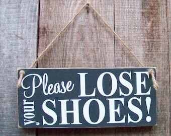 Signs, Lose Your Shoes, Wood Signs, Handpainted, Typography, Rustic, Handmade, Porch Decor, Housewarming Gifts, Home Decor