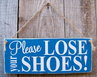 Painted Wood Signs, Lose Your Shoes, Wood Signs, Typography, Rustic, Handmade Signs, Porch Decor, Housewarming Gifts, Home Decor