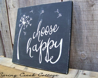 Rustic Signs, Choose Happy, Inspirational Sayings,  Handpainted, Wood Signs, Home Decor, Cottage Decor, Home and Living