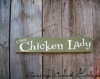 Chickens, Signs, Crazy Chicken Lady, Chicken Coop Decor, Rustic, Handpainted, Wall Hangings, Farmhouse Decor