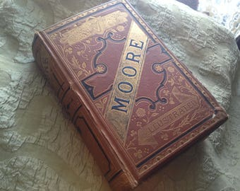Thomas Moore Poetical Works 1890s Victorian Era Leather-bound Gilded Embossed Cover and Spine Illustrated London New York