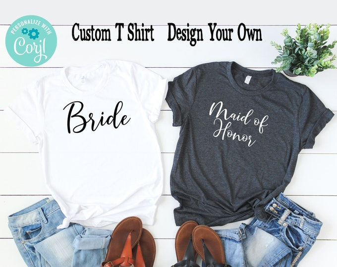 Bachelorette Party Shirt, Bridesmaid Shirt, Custom Shirt, Bride Shirt, Bridesmaid Gift, Bridesmaid Shirt, Wedding Party Shirt Corjl