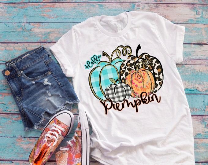Fall Hello Pumpkin Shirt, Fall Shirts, Fall Clothing, Fall Pumkin Design 1