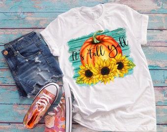 Fall Pumpkin Shirt, Fall Sunflower Shirts, It's Fall Yall Clothing, Fall Pumpkin Design 1