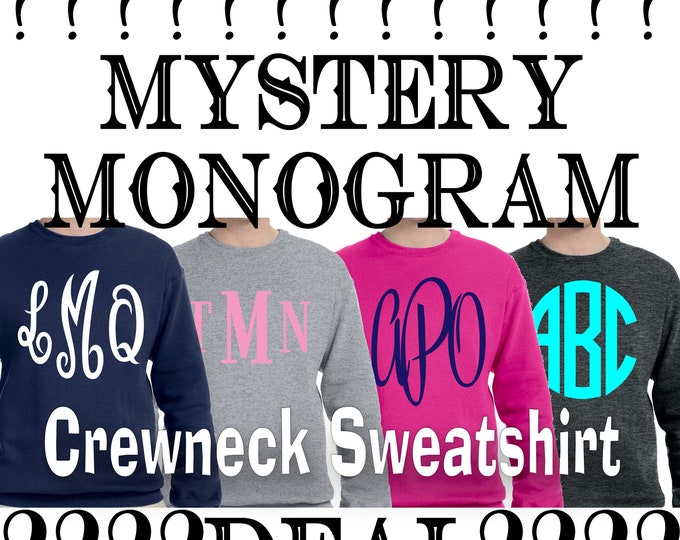 Sale** Monogram crew neck sweatshirt, Mystery Monogram, Gifts under 20