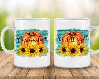 Its Fall Yall Mug, Sunflower and Pumpkin Fall Coffee Cup
