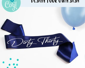 Dirty Thirty Birthday Sash