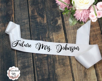 Future Mrs. Satin Sash, Custom Text, Bachelorette Party Sash, Wedding Shower Sash,