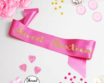 Sweet 16 Birthday Sash, Sweet Sixteen Birthday Sash Custom