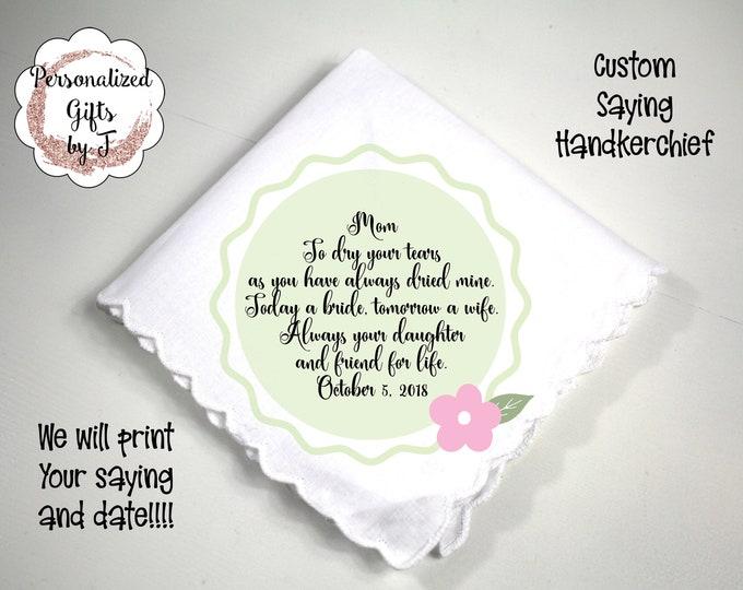 Mother of the Groom Gift, Custom Handkerchief, Wedding Hanky, Your custom Text Hanky, Mother of the Bride Hanky, Grandmother Gift j1235