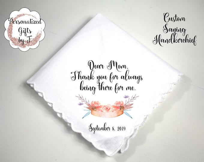 Mother Gift Mom of the Bride Gift, Custom Handkerchief, Wedding Hanky, custom Text Hanky, Mother of the Groom Hanky, Grandmother Gift bq5
