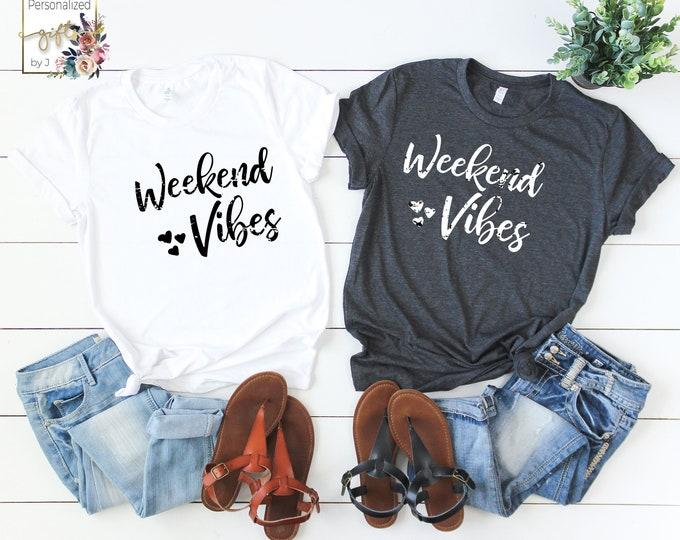 Weekend Vibes tshirt