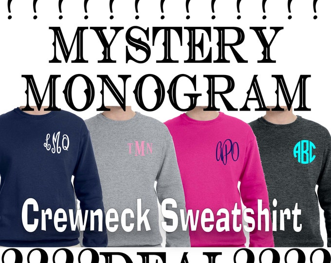 Sale** Mystery Monogrammed Sweatshirt, Monogram crewneck sweatshirt Gifts under 20