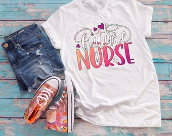 Future nurse tshirt, Future nurse sublimation tshirt, Nurse student gift