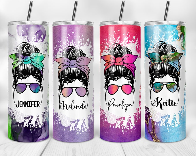 Messy Bun Tumbler, Sublimation Skinny Tumbler, Personalized Gift, Bridesmaids Gifts