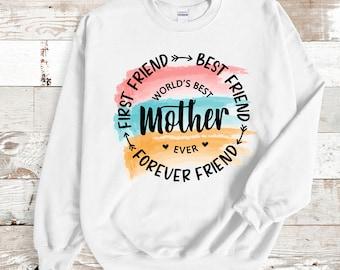 Mom sweatshirt, Gifts for mom that is best friend, Mom tee shirt, Mother tshirt