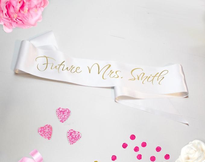 Future Mrs. Sash Custom Satin Sash Bachelorette Party Favor Brides Babe The Bride Bridal Party Gifts