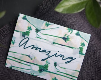 Encouragement Card, Affirmation, Motivational,  You Are Amazing, Watercolor Floral, Pattern, Botanical, A2 Size, Blank Inside