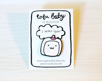 Tofu Baby Enamel Pin