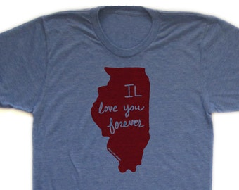 illinois shirt, illinois tshirt, IL love you forever, graphic t, state pride, woman fashion t, screen print, silkscreen, free shipping