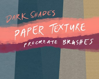 Dark Shades Paper Texture Seamless Procreate Brushes