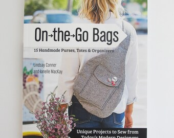 On the Go Bags | DIY book to make 15 handmade purses, totes, and organizers