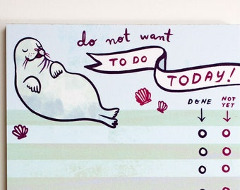 Funny Gifts for Friends –To Do List Notepad –Do not want to do today list –Seal animal gift –Funny coworker gift –WFH Gifts