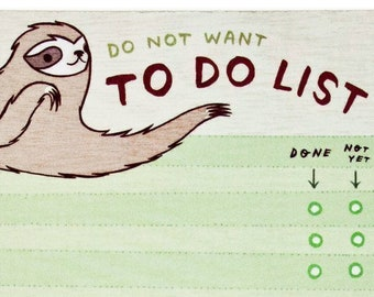 Funny gifts — Sloth TO DO LIST notepad — Sloth gifts — Do not want to do list note pad — Funny coworker gift — Sloth notepad — funny notepad