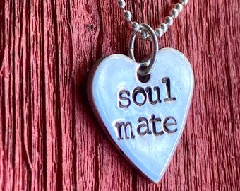Soul Mate Heart Shaped  Custom Necklace For Her/ Hand Stamped Love Jewelry/Silver Candy Pendant  Gift Idea