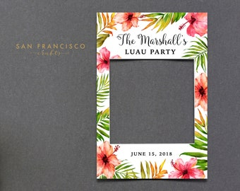 CUSTOMIZED Hawaiian Photo Frame, Picture Frame, Photo Booth Prop, Photo Prop, Selfie Frame, Luau, Palm, hibiscus, printable PDF file