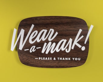 Mid-Century Wear a Mask Sign - Please & Thank You - Custom Your Text - Laser Cut Typography Retro Modern Script Lettering
