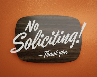 Mid-Century No Soliciting Sign - Thank You - Custom Your Text - Laser Cut Typography Retro Modern Script Lettering