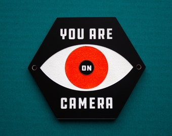 You Are On Camera Sign - Mid-Century Modern Surveillance Sign - Laser Cut Typography Retro Eye