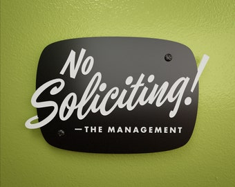 Mid-Century No Soliciting Sign - The Management - Custom Your Text - Laser Cut Typography Retro Modern Script Lettering