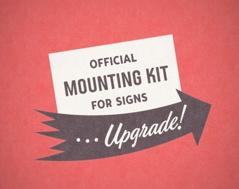 Mounting Kit Upgrade for Three Steps Ahead Signs