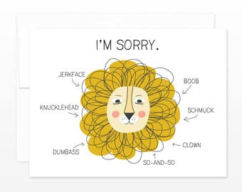 Funny Lion I'm Sorry Card - Sorry, Regrets, Apology Greeting Card