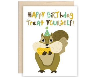 Squirrel Treat Yourself Birthday Card, Funny Squirrel Peanut Happy Birthday Card, Cute Birthday