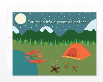 Cute Camping Card - Valentine, Love, Friendship, Mom, Dad Greeting Card - You Make Life a Great Adventure, Boyfriend, Husband, Wife, Dating