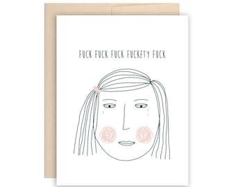 F*ckty F*ck Sad Girl Swearing Greeting Card - Breakup Card, Being Sad Card, I'm Sorry Card, So Many Feelings Card