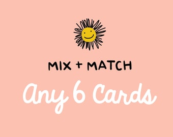 Assorted Greeting Card Pack, You Pick 6 Cards, Mix and Match Any 6 Cards - Greeting Card Set, Birthday Card Pack, Cards for Any Occasion