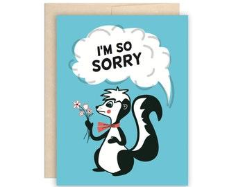 SALE Funny Sorry Card, I'm So Sorry Skunk Card - Cute Skunk Sorry Greeting Card