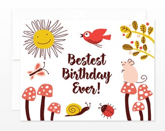 Bestest Birthday Ever Greeting Card - Cute Nature Card, Spring Birthday Card, Summer Birthday Card