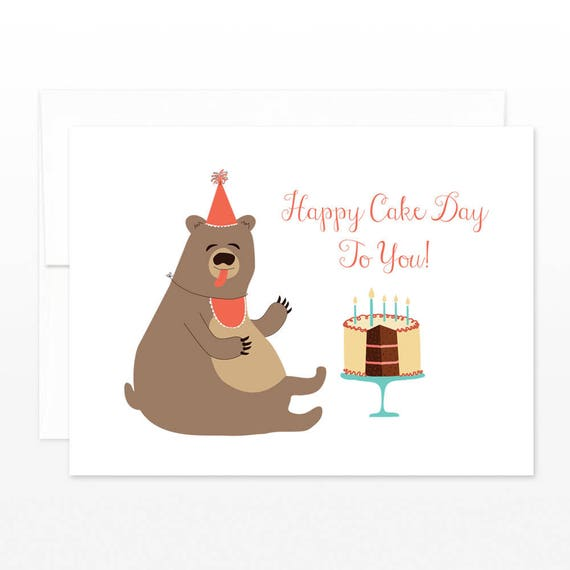 Funny Cake Bear Birthday Card Happy Cake Day To You Cute Etsy