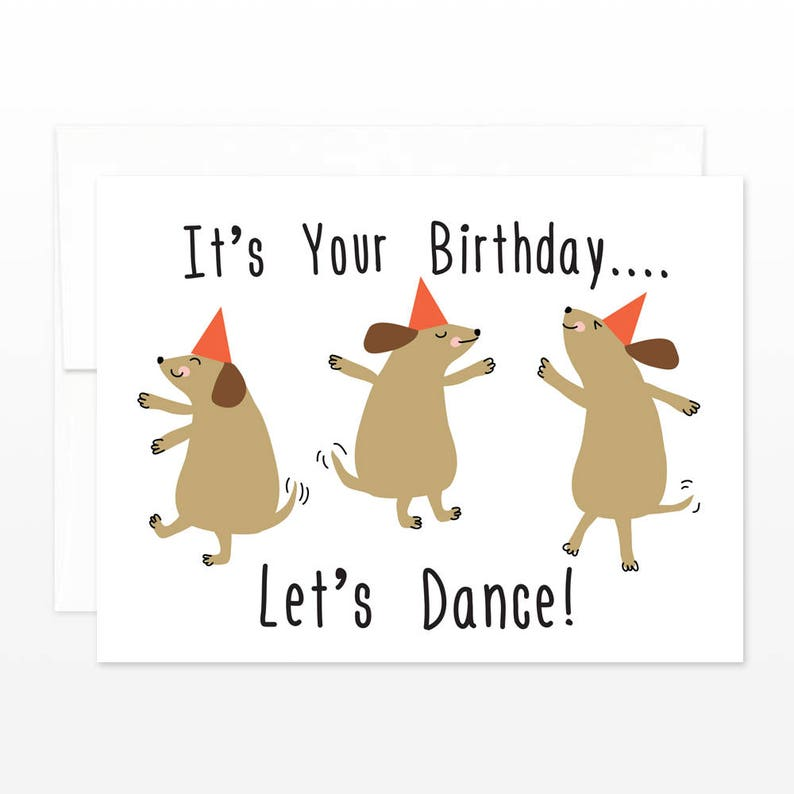 Dancing Dogs Birthday Card Cute Dog Lets Dance Happy