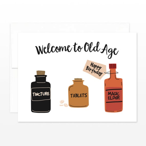 Funny Old Age Birthday Card Happy Birthday Greeting Card For Etsy