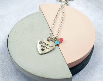 """You're so cool heart and starnecklace